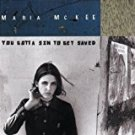 maria mckee - you gotta sin to get saved CD 1993 geffen 10 tracks used mint