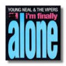 young neal & the vipers - i'm finally alone CD 1993 big noise 13 tracks used