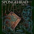 spongehead - curb your dogma CD 1993 triple x 10 tacks used