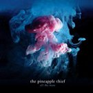 pineapple thief - all the wars CD 2012 snapper music germany new