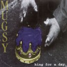 mugsy - king for a day CD 1998 tommygun records 8 tracks used mint