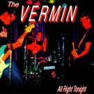 the vermin - all right tonight CD 2002 x-ray 15 tracks used mint