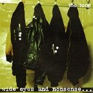 the 'tone - wide eyes and nonsense ... CD broken rekids 12 tracks used mint