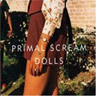 primal scream - dolls CD single 2006 sony 2 tracks used mint