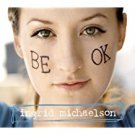 ingrid michaelson - be ok CD 2008 cabin 24 11 tracks used mint