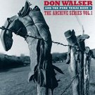 don walser and the pure texas band - archive series vol. 1 CD watermelon 17 tracks used mint