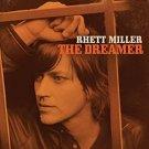 rhett miller - the dreamer CD 2012 maximum sunshine 13 tracks new