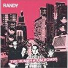 randy - human atom bombs CD 2001 burning heart 17 tracks used mint