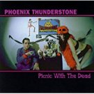 phoenix thunderstone - picnic with the dead CD 1998 heyday 9 tracks used mint