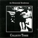 chris & cosey - an elemental rendevous: collectiv three CD CTI world serpent 14 tracks used mint