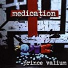 medication - prince valium CD 2002 locomotive music 13 tracks used