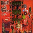 hair & skin trading co - over valence CD 1993 beggars banquet 13 tracks used mint