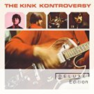 kinks - kink kontroversy deluxe edition CD 2-discs 2011 sanctuary used mint