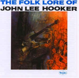 john lee hooker - folk lore of john lee hooker CD 2000 collectables 12 tracks used mint