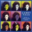 larry tagg - with a skeleton crew CD damian music navarre 10 tracks used mint