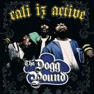 tha dogg pound - cali iz active CD 2006 koch 16 tracks used mint