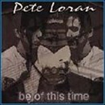 peter loran - be of this time CD 1999 aezra records 10 tracks used mint