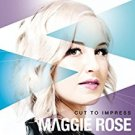 maggie rose - cut to impress CD 2013 RPM 10 tracks new factory-sealed
