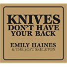 emily haines & soft skeleton - knives don't have your back CD 2006 last gang 11 tracks used mint