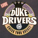 duke and the drivers - check your bucket CD 2003 dukedom enterprises used mint