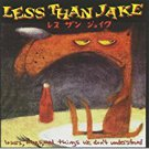 less than jake - losers kings and things we don't understand CD no idea 20 tracks used mint