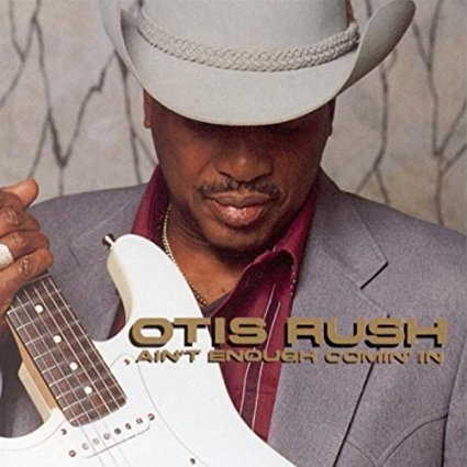 otis rush - ain't enough comin' in CD 1994 quicksilver polygram 12 tracks used mint