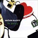 senor happy - i'm sorry CD 2004 q division 11 tracks used mint