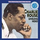 charlie rouse - unsung hero CD 1990 sony 9 tracks used mint