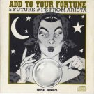 add to your fortune: 5 future #1's from arista - various artists CD ep 1988 5 tracks used mint