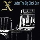 x - under the big black sun CD 2014 elektra real gone music 6 tracks new