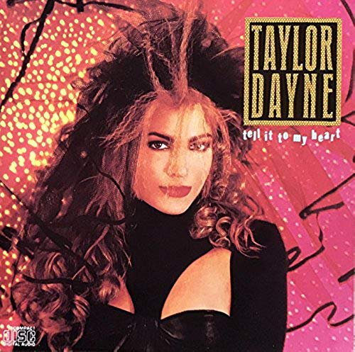 taylor dayne - tell it to my heart CD 1987 arista 10 tracks used mint