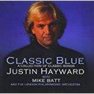 justin hayward with mike batt - classic blue CD 2005 sanctuary big direct 13 tracks used mint
