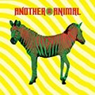 another animal - another animal CD 2007 universal 12 tracks used mint