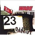 wade - odd man out CD 1998 interscope 12 tracks used mint