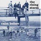 rising storm - calm before ... CD 1992 arf arf 22 tracks used mint