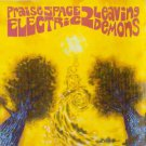 praise space electric - 2 leaving demons CD delerium UK 11 tracks new import