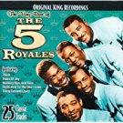 5 royales - very best of 5 royales Cd 2006 collectables 25 tracks used mint