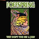 offspring - why don't you get a job? CD single 1999 columbia used mint