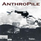 anthropile - take. CD 1999 12 ton productions 12 tracks used mint