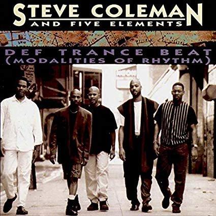 steve coleman and five elements - def trance beat (modalities of rhythm) CD 1995 novus RCA used mint