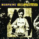 morphine - b-sides and otherwise CD 1997 rykodisc 12 tracks used mint