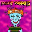 meat puppets - no joke! CD 1995 polygram 13 tracks used mint