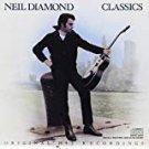 neil diamond - classics CD 1983 columbia CK 38792 12 tracks used mint