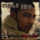 triple seis - time'll tell CD 2003 madd 14 tracks used mint