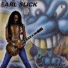 earl slick - in your face CD 1991 metal blade 13 tracks used mint