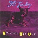 fat tuesday - everybody's got one CD 1993 sony 12 tracks used mint