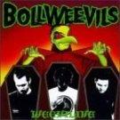 bollweevils - weevilive CD 1996 dr. strange records 16 tracks used mint