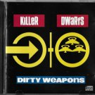 killer dwarfs - dirty weapons CD 1990 epic 10 tracks used mint