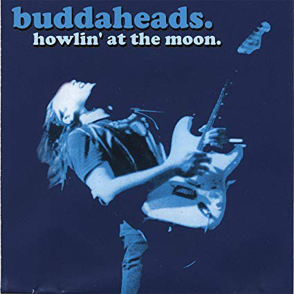 buddaheads - howlin' at the moon CD 2004 graveyard records 16 tracks new