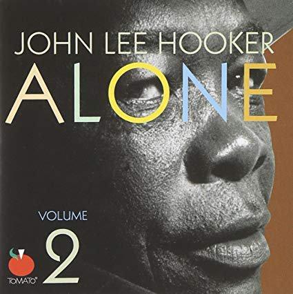 john lee hooker - alone 2 CD 2005 tomato music 9 tracks used mint